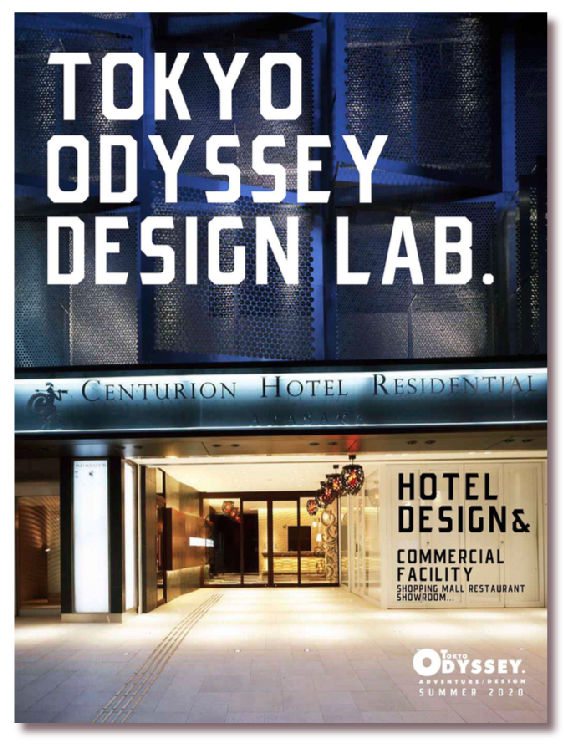 TOKYO ODYSSEY DESIGN LAB. -hotel design&commercial facility-